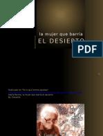 [40] La Mujer Que Barria El Desierto [Cr]