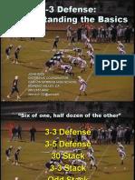 33 Defense - Understanding the Basics - John Rice