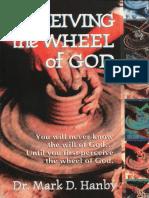 Perceiving the Wheel of God - Mark Hanby