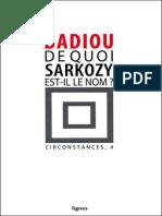 De Quoi Sarkozy Est-il Le Nom _ - Alain Badiou