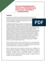 LAS PRÁCTICAS PREDOMINANTES Y EMERGENTES DE LA PROFESIÓN EN EL CONTEXTO LOCAL, NACIONAL E INTERNACIONAL