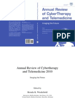 Annual Review of CyberTherapy and Telemedicine, Volume 8, Summer 2010
