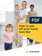 How to Pay Off Your Home Loan Fast by Gordon Wealth