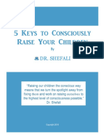 5 Keys to Consciously Raising Your Children