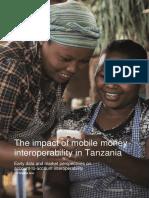 2016 GSMA the Impact of Mobile Money Interoperability in Tanzania