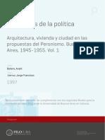BALLENT - Las Huellas de La Politica. Vivienda, Ciudad y Peronismo en Buenos Aires 1943-55