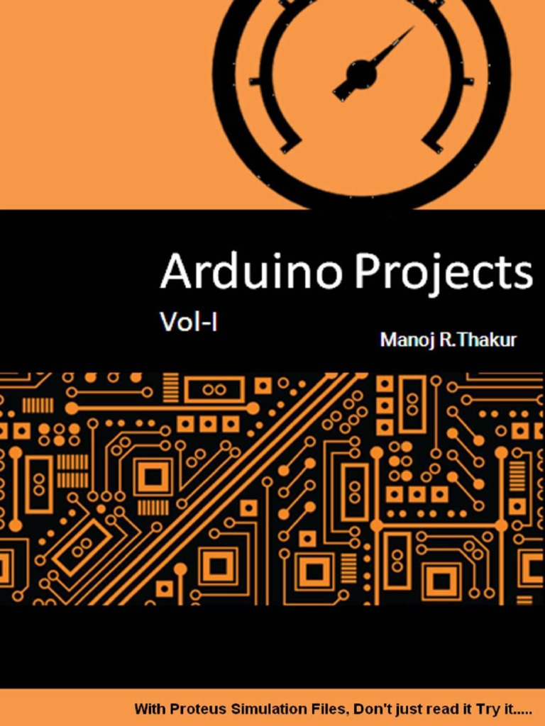 Manoj Thakur Arduino Projects Vol I With Proteus Simulation Files Electronic Circuit Design Software Dont Just Read It Try Analog To Digital Converter