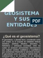 Geosistema y Sus Entidades