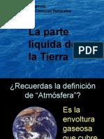 La Parte Liquida de La Tierra