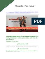 Un Cliente Contento…Trae Nuevo Proyecto!