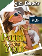 Run to You- G. Beers- ( Segunda entrega de la Trilogía Puppy Love)