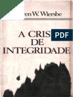A Crise de Integridade - Warren W. Wiersbe.pdf