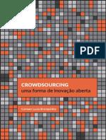 Crowds Sourcing - Uma Forma de Inovação Aberta