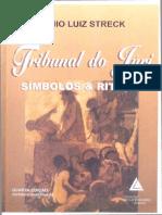 Lenio Luiz Streck - Tribunal Do Juri - Simbolos e Rituais - Ano 2001