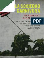 LA SOCIEDAD CARNÌVORA (Pròlogo y Traducciòn de Miguel Grinberg) -Herbert Marcuse - (2011).pdf