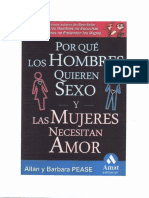 90089224 Allan y Barbara Pease Porque Los Hombres Quieren Sexo y Las Mujeres Necesitan Amor