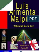 VOLUNTAD DE LA LUZ, POR LUIS ARMENTA MALPICA