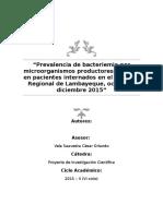 PROYECTO de LA INVESTIGACIÓN Prevalencia de Bacteriemia Por Microorganismos Productores de BLEE en Pacientes Internados en El Hospital Regional de Lambayeque