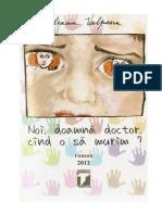 Ileana Vulpescu - Noi, doamna doctor, cand o sa murim (v1.0).doc