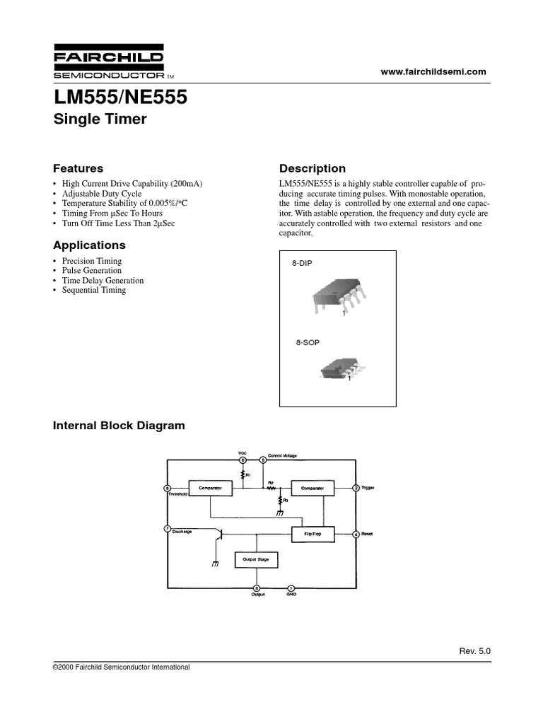 Fairchild Semiconductor Single Timer Ne555 Fact Sheet 2000pdf Door Circuit With Alarm Adjustable 555 Ic Manufactured Goods Electronic Circuits
