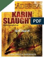 Karin Slaughter - [Will Trent] 5 Decaderea