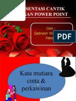 Presentasi Cantik Dengan Power Point