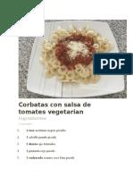 Corbatas Con Salsa de Tomates Vegetarian