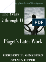 The Years 2 Through 11 Piagets Later Work