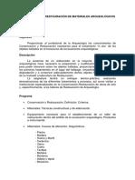 Programa de Conservación y Restauración de Materiales Arqueológicos