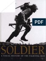Soldier a Visual History of the Fighting Man