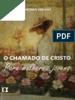 OChamadodeCristoParaMulheresJovensThomasVincent.pdf