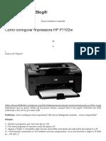Como configurar impressora HP P1102w _ Bruno9988 Info Blog®