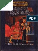 D&D 3.0 - Kingdoms of Kalamar - The Root of All Evil