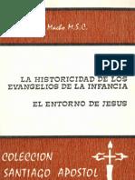 Alejandro Diez Macho, La Historicidad de Los Evangelios de La Infancia. El Entorno de Jesus