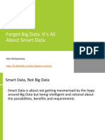 Forget Big Data. It's All About Smart Data