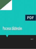 Procesos bilaterales