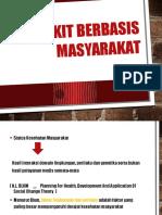 PENYAKIT BERBASIS MASYARAKAT