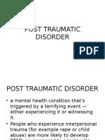 Post Traumatic Disorder