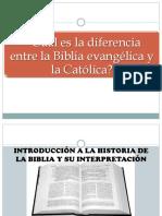Cual Es La Diferencia Entre La Biblia Catolica y La Evanglica