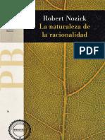 Robert Nozick - La naturaleza de la racionalidad.pdf