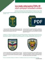 """Oficiálne emblémy a znaky Colnej správy ČSSR, ČSFR a SR na výstrojných súčiastkach colníkov, tzv. """"nášivky"""" (Colné aktuality 5-6/2010)"""