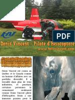 Denis Vincent - Pilote d'Hélicoptère
