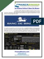 Panoramica Sulla Finanza Online E Banc de Binary