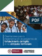 Orientaciones para la Implementación de Proyectos de Fortalecimiento de Inglés en las Entidades Territoriales