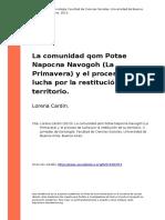Lorena Cardin (2013). La Comunidad Qom Potae Napocna Navogoh (La Primavera) y El Proceso de Lucha Por La Restitucion de Su Territorio