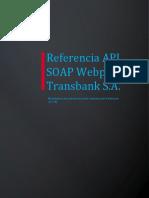 07 Referencia API SOAP Webpay - Transacción Completa