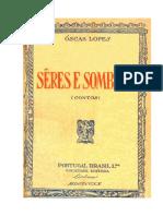 """Ã""""Scar Lopes - Seres e Sombras"""