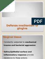 Defence Mech Gingiva