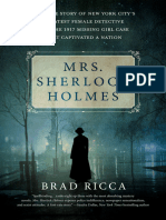 Brad Ricca - Mrs Sherlock Holmes- The True Story of NYC's Greatest Female Detective and the 1917 Missing Girl Case That Captivated a Nation
