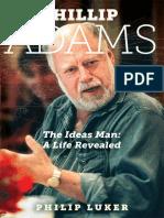 Philip Luker - Phillip Adams- The Ideas Man- A Life Revealed